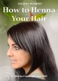 Ancient Sunrise Henna For Gray Hair Dark Brunette Kit